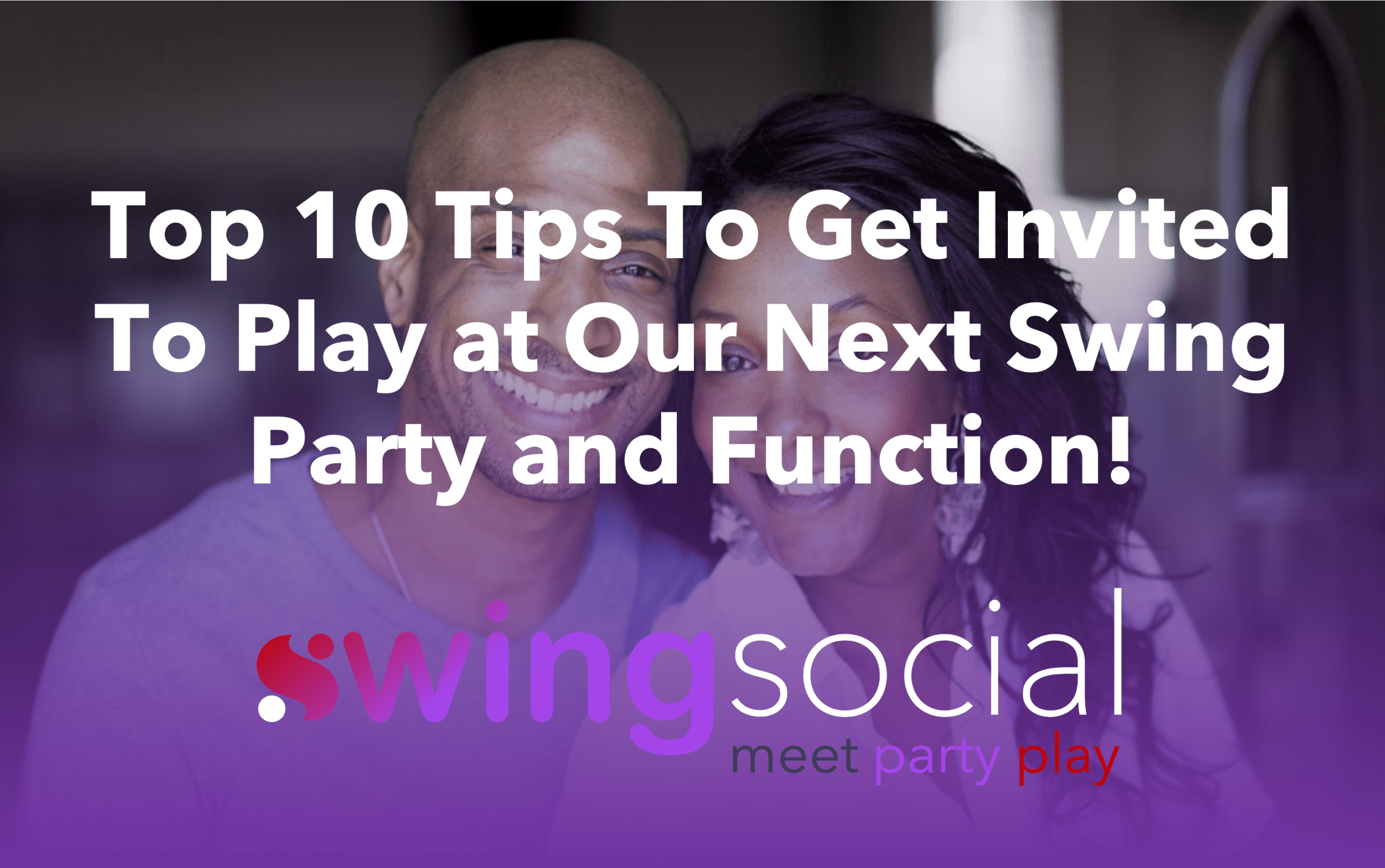 Top 10 Tips To Get Invited To Play!